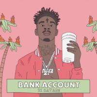 Canción 'Bank Account' interpretada por 21 Savage