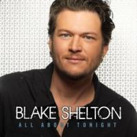 All About Tonight - Blake Shelton