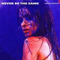 'Never Be The Same' de Camila Cabello