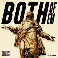 Canción 'Both of Em' interpretada por Bhad Bhabie