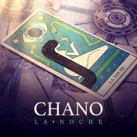'La Noche' de Chano
