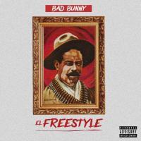 Canción 'El Freestyle' interpretada por Bad Bunny