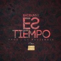 Canción 'Es Tiempo' interpretada por Bad Bunny