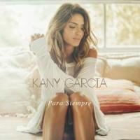 Para Siempre - Kany García