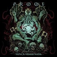 Canción 'Nunca vemos nada' interpretada por Proof (México)