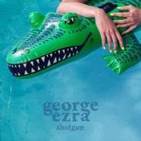 Shotgun de George Ezra