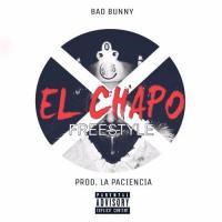 Canción 'El Chapo' interpretada por Bad Bunny