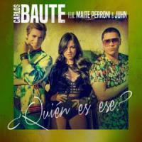 ¿Quién Es Ese? de Carlos Baute