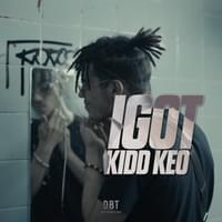 Canción 'IGOT' interpretada por Kidd Keo