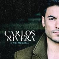 Me muero de Carlos Rivera
