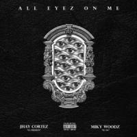 All Eyes On Me - Jhay Cortez