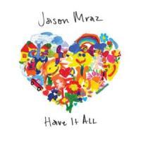 Canción 'Have It All' interpretada por Jason Mraz