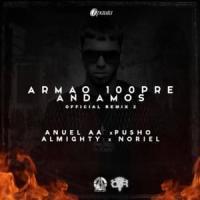 Canción 'Armao' 100pre Andamos Remix' interpretada por Almighty