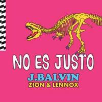 Canción 'No es justo' interpretada por J Balvin