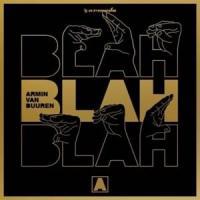 Canción 'Blah Blah Blah' interpretada por Armin van Buuren