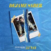 Canción 'Déjame Saber' interpretada por Lunay