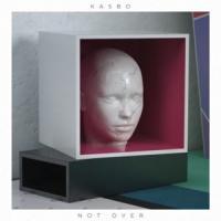 'Not Over' de Kasbo