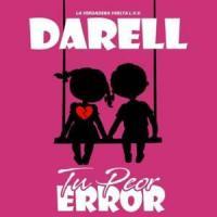 Canción 'Tu Peor Error' interpretada por Darell