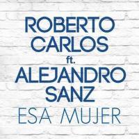 Canción 'Esa Mujer' interpretada por Roberto Carlos