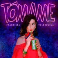 'Tómame' de Francisca Valenzuela