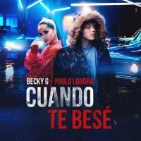 Canción 'Cuando Te Besé' interpretada por Paulo Londra