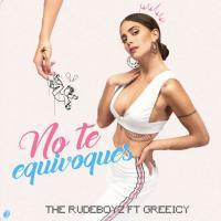 Canción 'No te equivoques' interpretada por The RudeBoyz
