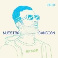 Canción 'Nuestra Canción' interpretada por Feid