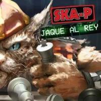 'Jaque Al Rey' de Ska-P