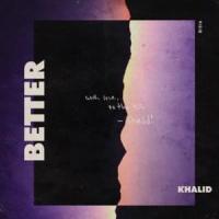 Canción 'Better' interpretada por Khalid