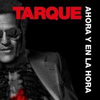 Canción 'Ahora y En La Hora' interpretada por Tarque