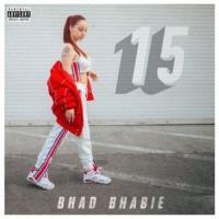 Canción '15 (Intro)' interpretada por Bhad Bhabie