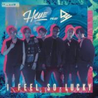 Canción 'I Feel So Lucky' interpretada por Hcue