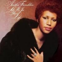LET ME IN YOUR LIFE letra ARETHA FRANKLIN