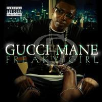 Canción 'Freaky Gurl (Remix)' interpretada por Gucci Mane