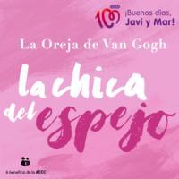 Canción 'La Chica del Espejo' interpretada por La Oreja De Van Gogh