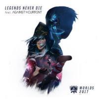Legends Never Die de League of Legends