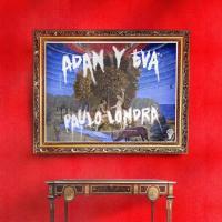 ADÁN Y EVA letra PAULO LONDRA