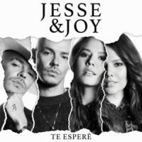 'Te Esperé' de Jesse y Joy