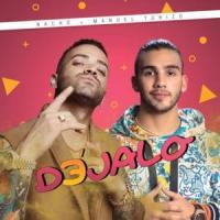 Canción 'Déjalo' interpretada por Nacho 'La Criatura'