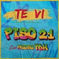 Canción 'Te Vi' interpretada por Piso 21