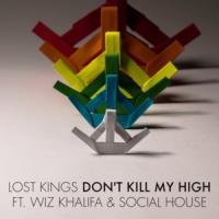 Canción 'Don't Kill My High' interpretada por Lost Kings
