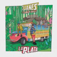 Canción 'La Plata' interpretada por Juanes