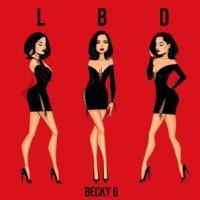 Canción 'LBD (Little Black Dress)' interpretada por Becky G
