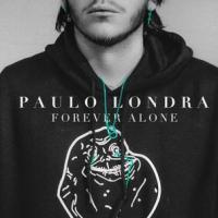 'Forever Alone' de Paulo Londra