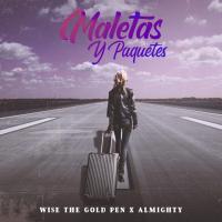 Canción 'Maletas y Paquetes' interpretada por Almighty
