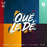 Canción 'Que Le Dé' interpretada por Nicky Jam