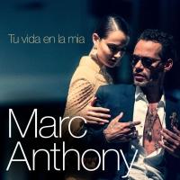 'Tu Vida En La Mía' de Marc Anthony