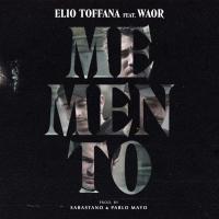 MEMENTO (CON WAOR) letra ELIO TOFFANA