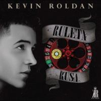 Canción 'Ruleta Rusa Remix' interpretada por Kevin Roldán