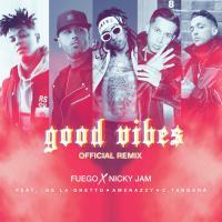 Canción 'Good Vibes Remix' interpretada por Nicky Jam
